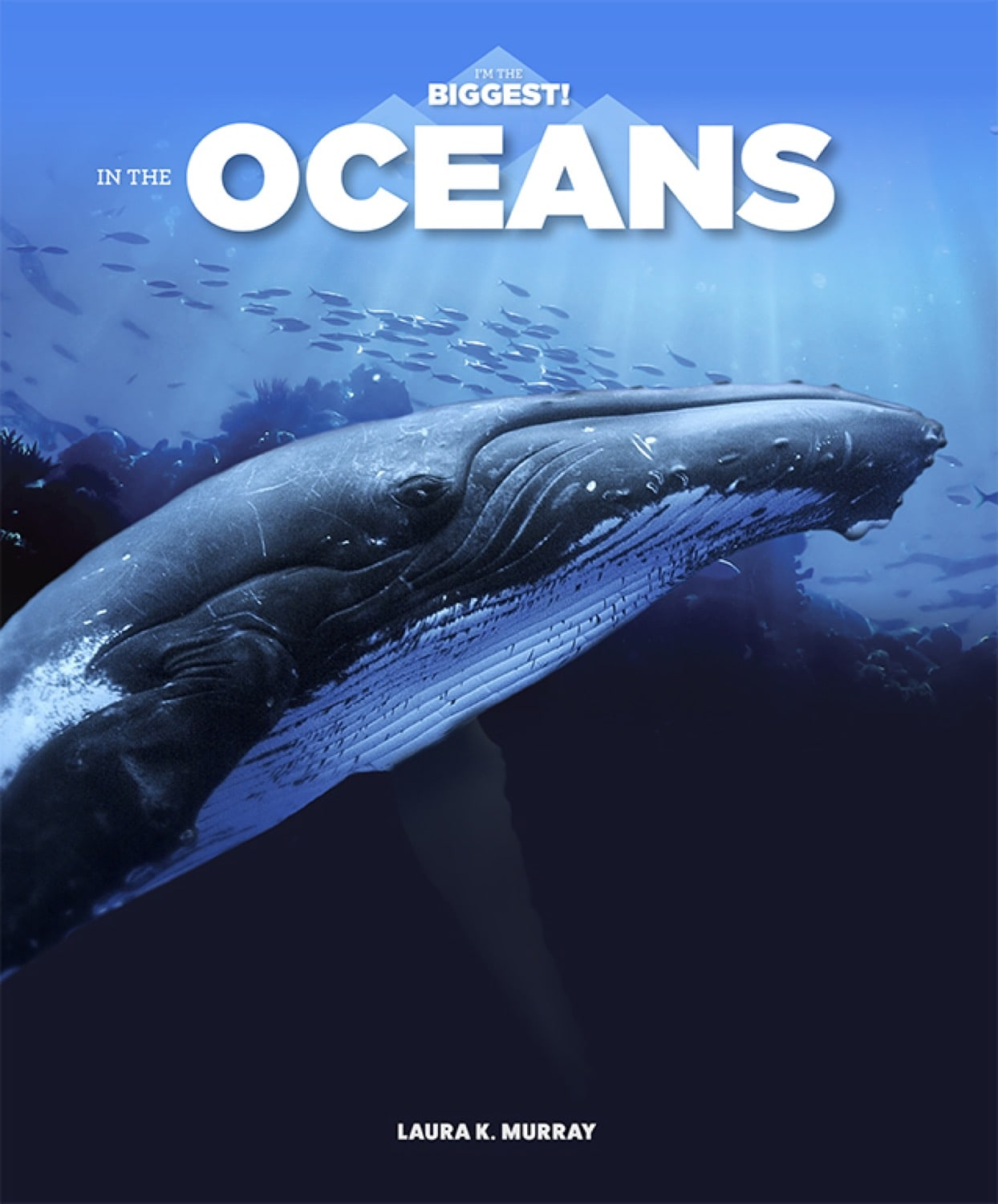 I'm the Biggest!: In the Oceans