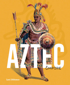 Ancient Times: Aztec Empire