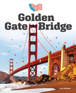 Landmarks of America: Golden Gate Bridge