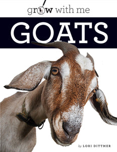 Grow with Me: Goats