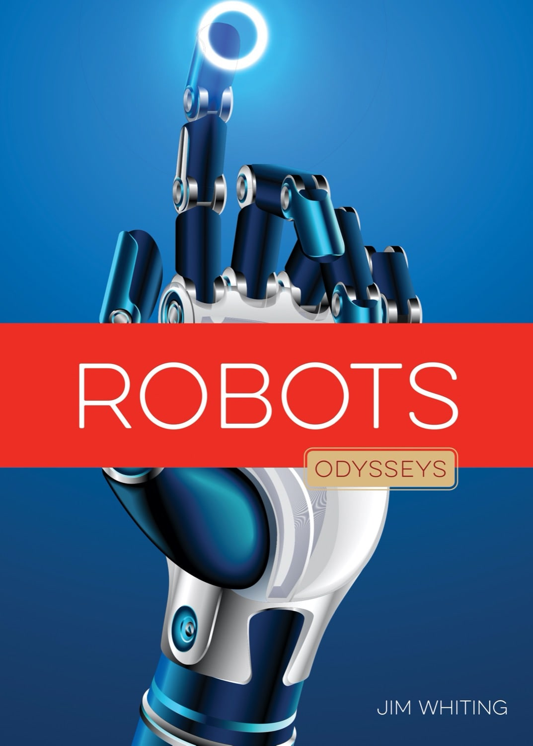 Odysseys in Technology: Robots