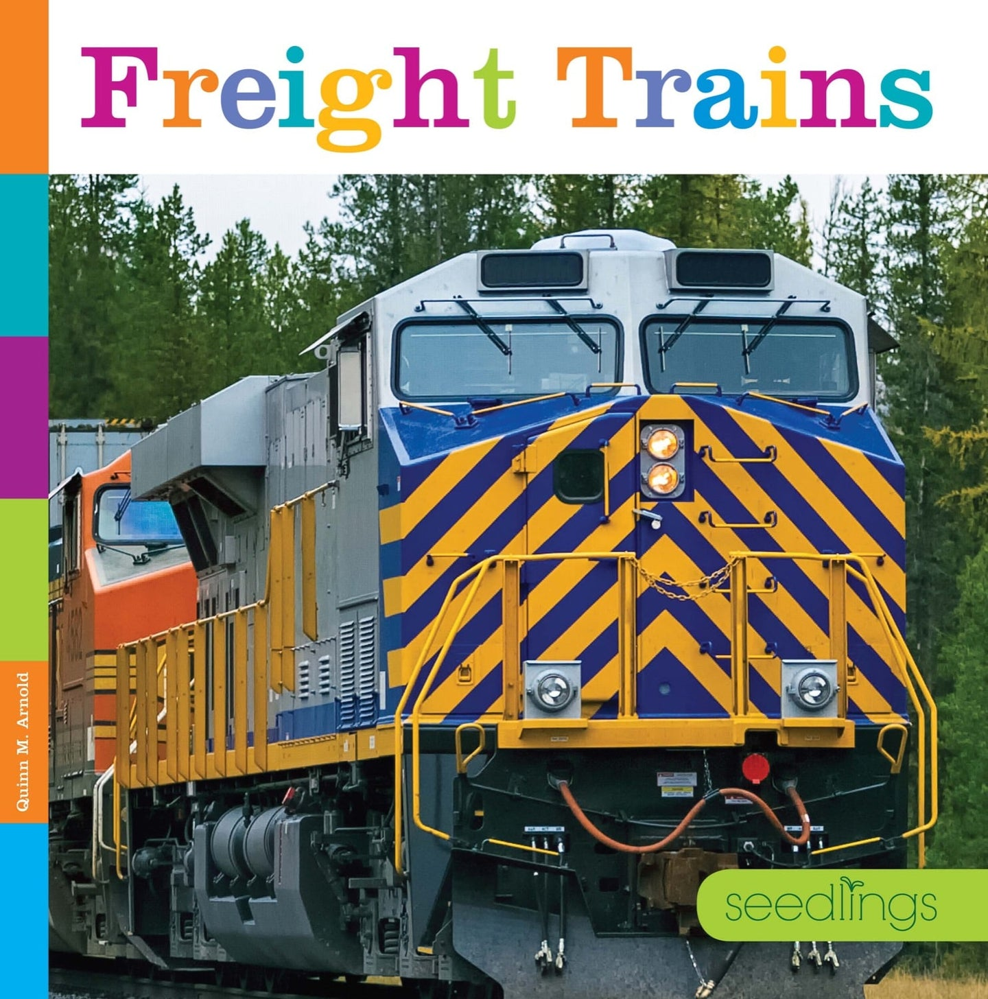 Seedlings: Freight Trains