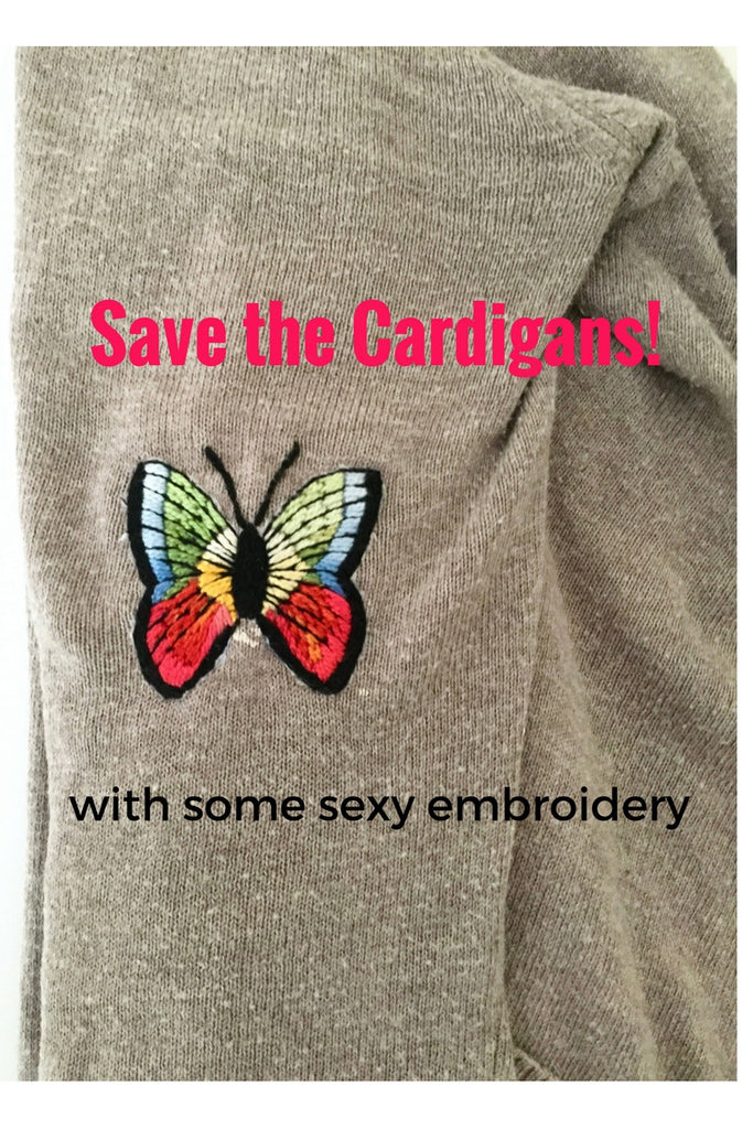 Save the Cardigans! (with some sexy embroidery)
