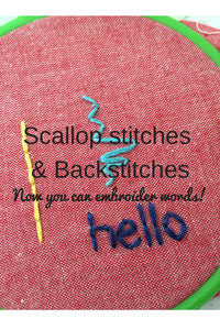 Scallop Stitches and Backstitches (Now you can embroider words)