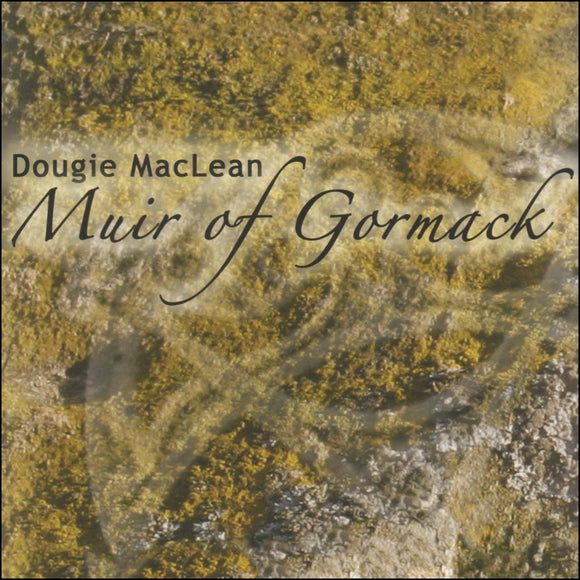 Muir of Gormack (5 tracks)