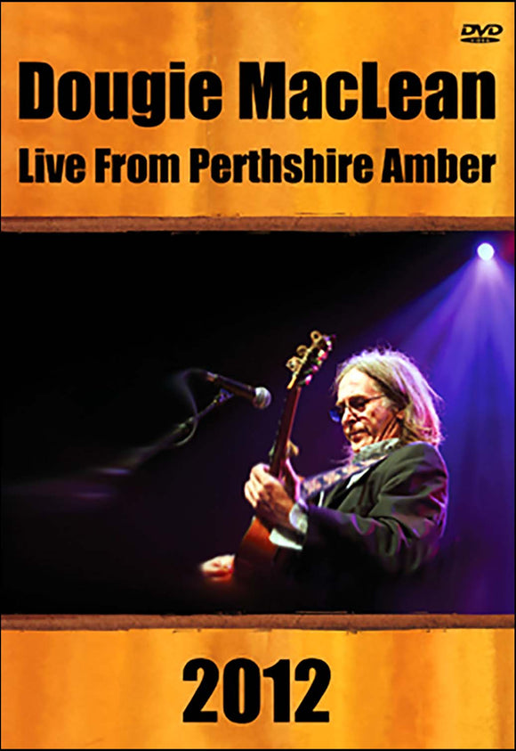 Live From Perthshire Amber 2012