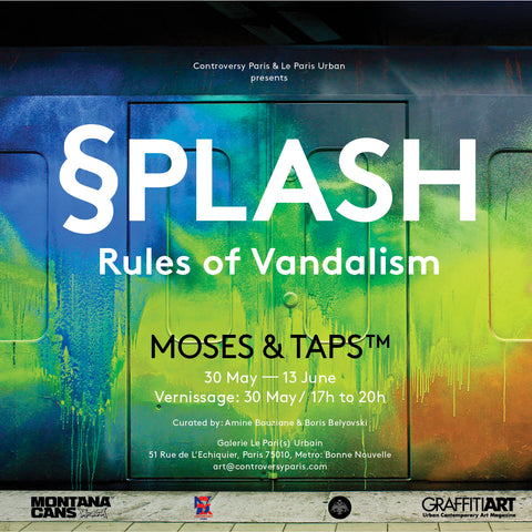 DETAIL OF ARTWORK - MOSES & TAPS™ EXHIBITION - SPLASH - RULES OF VANDALISM - FLYER