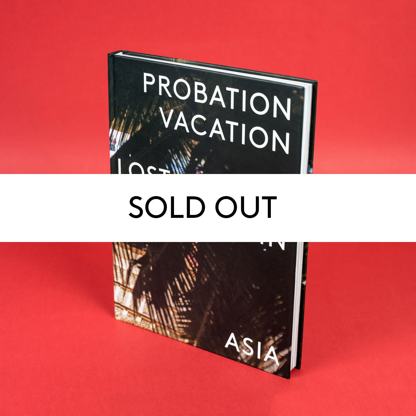 PROBATION VACATION LOST IN ASIA BY UTAH ETHER SOLD OUT COLLECTOR EDITION