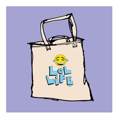 LOL LIFE - Tote Bag by Good Guy Boris (FREE SHIPPING)