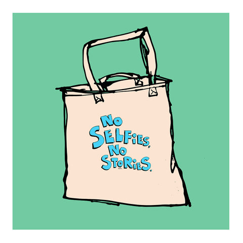 NO SELFIES NO STORIES - Tote Bag by Good Guy Boris (FREE SHIPPING)