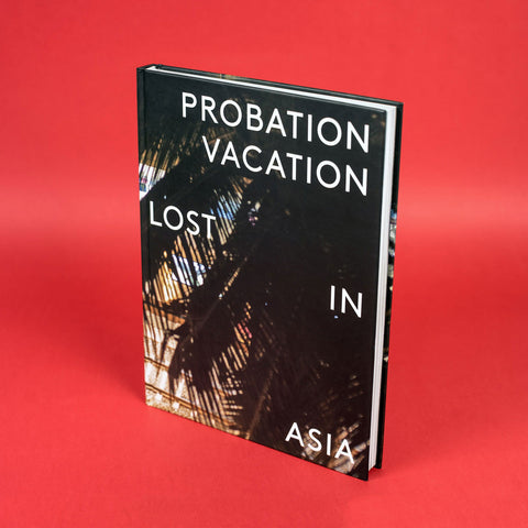 Utah Ether Probation Vacation Lost in Asia Book Hardcover Signed Numbered Limited edition The Grifters Publishing
