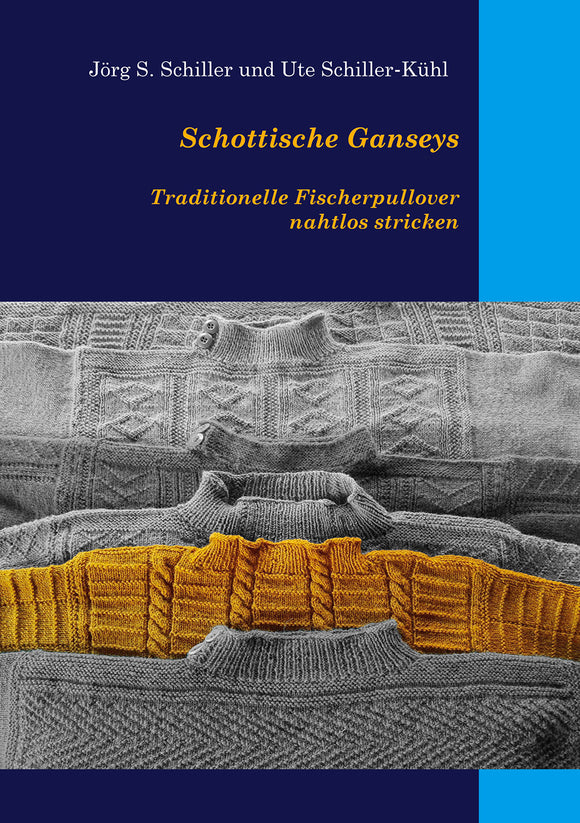 Schottische Ganseys - Traditionelle Fischerpullover nahtlos stricken