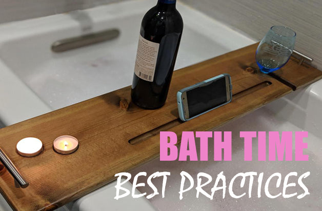 Bath Time Best Practices