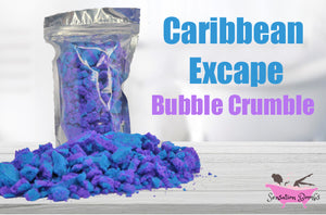 Caribbean Escape Bubble Crumble