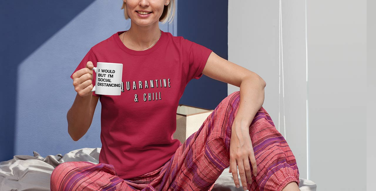 Quarantine & Stay-at-home Women's T-Shirts & Apparel
