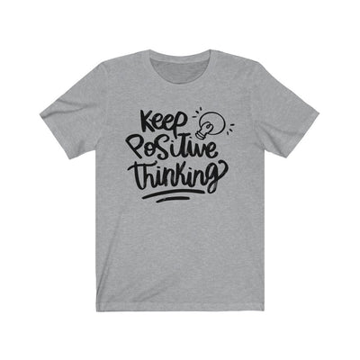 Keep Positive Thinking T-Shirt