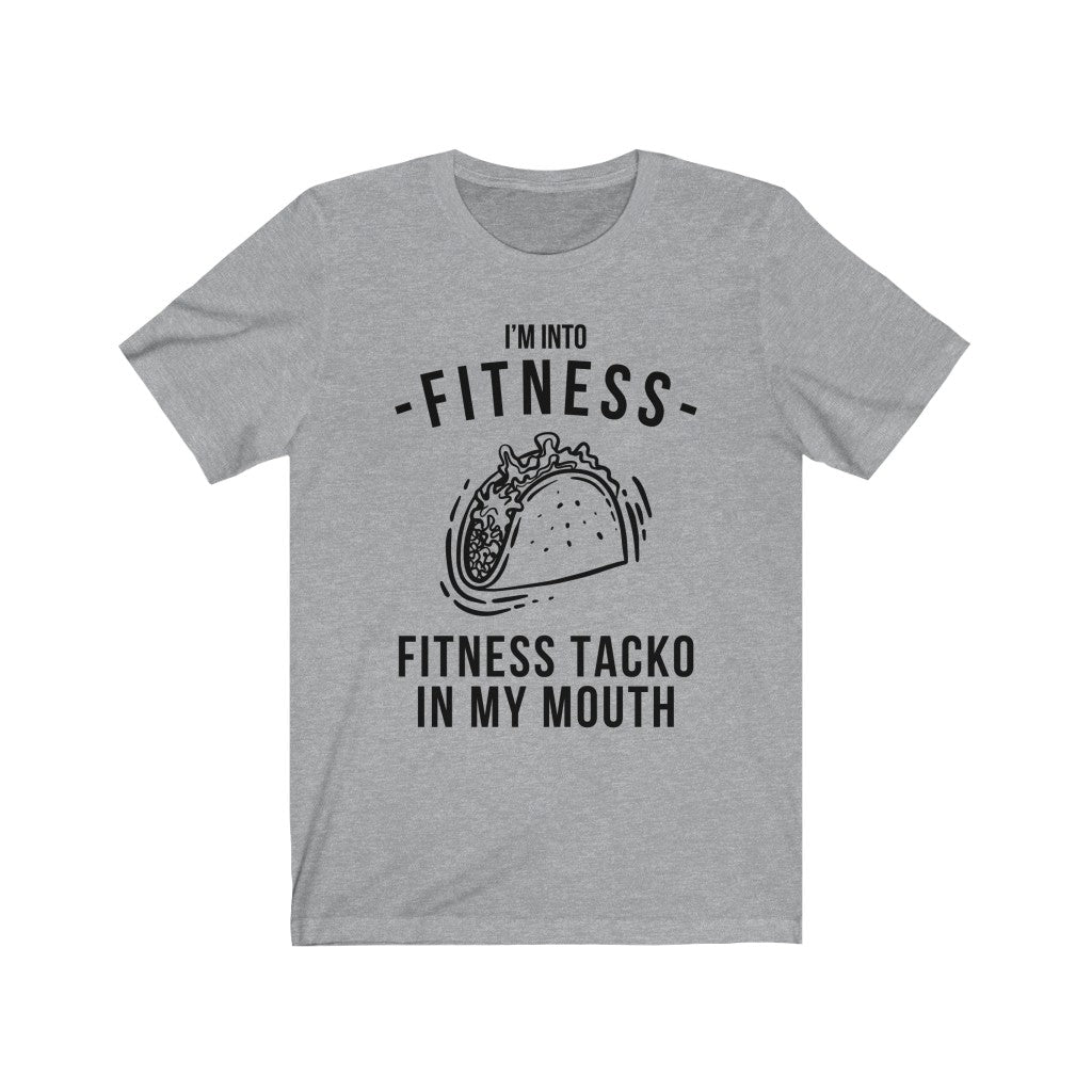 Fitness Taco In My Mouth T-Shirt