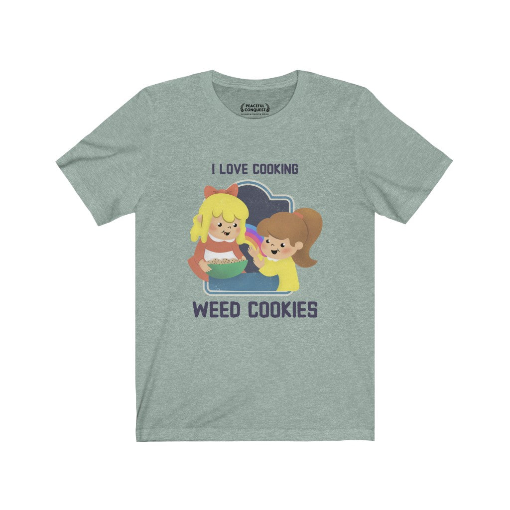 I Love Cooking Weed Cookies T-Shirt