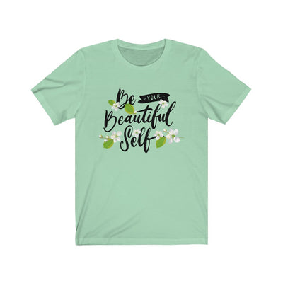 Be Your Beautiful Self T-Shirt