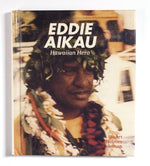 Eddie Aikau: Hawaiian Hero