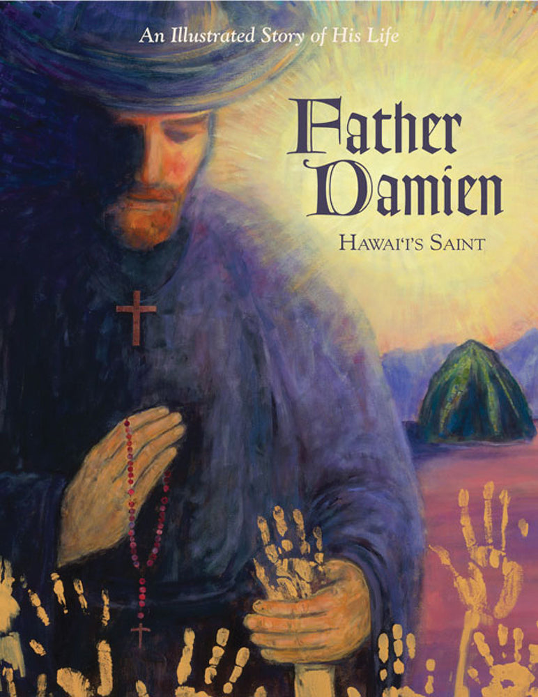 Father Damien: Hawai'i's Saint