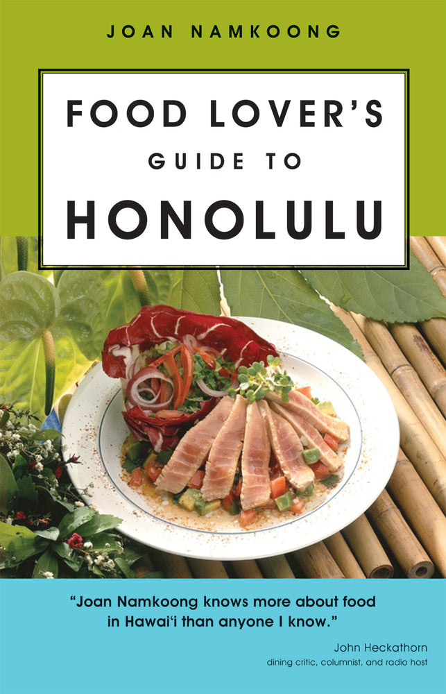 Food Lover's Guide to Honolulu