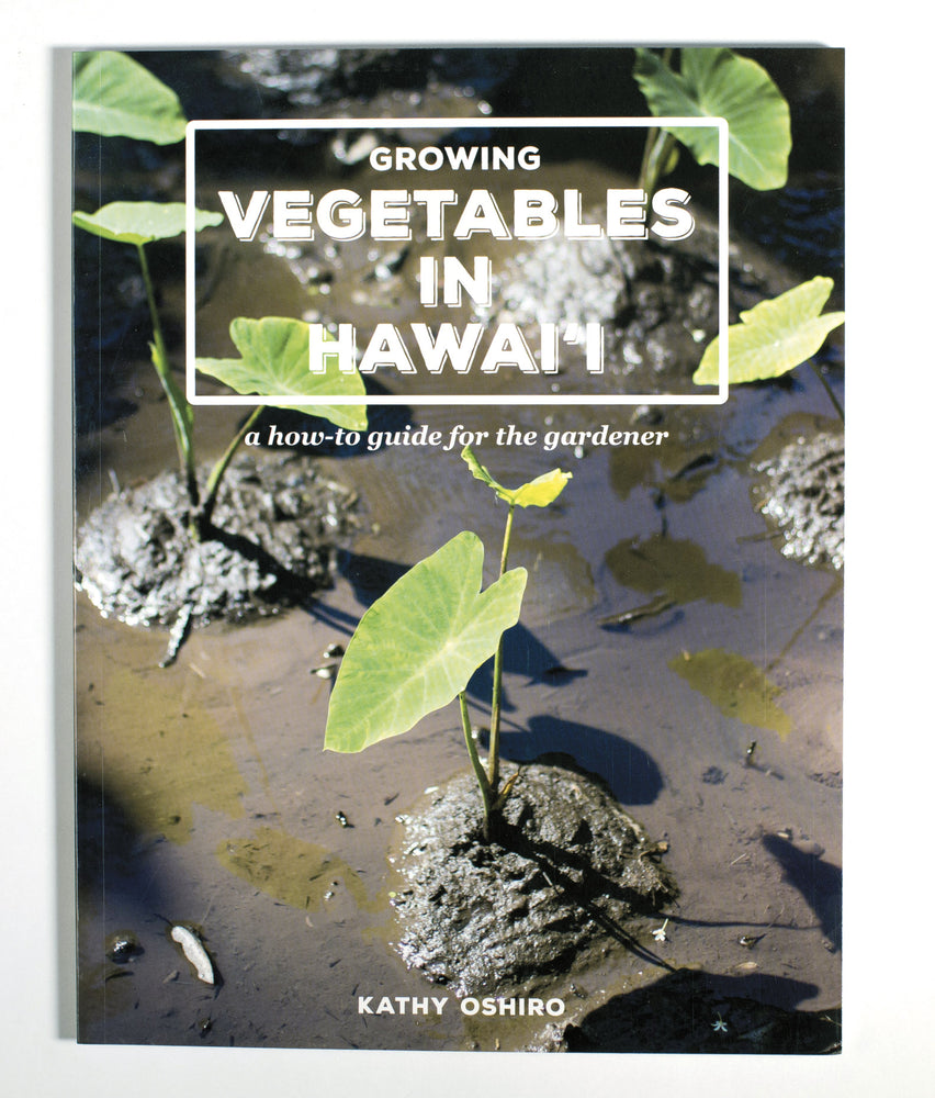 Growing Vegetables in Hawaii