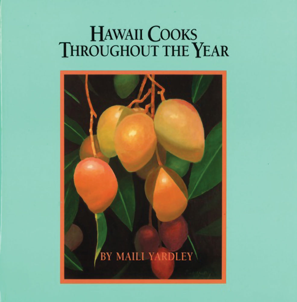 Hawaii Cooks Throughout the Year