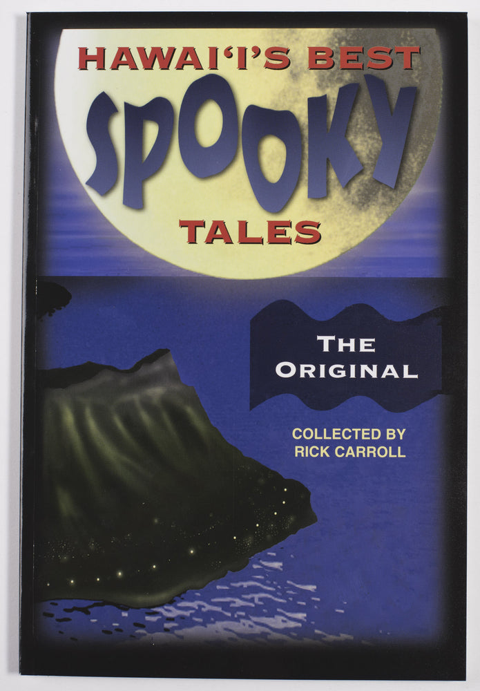 Hawai'i's Best Spooky Tales: The Original