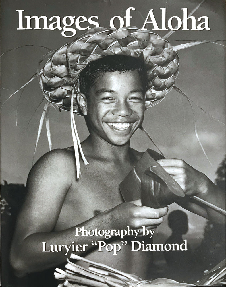 "Images of Aloha: Photography by Luryier ""Pop"" Diamond"