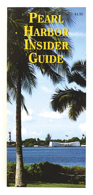 Pearl Harbor Insider's Guide