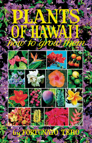 Plants of Hawai'i—How to Grow Them