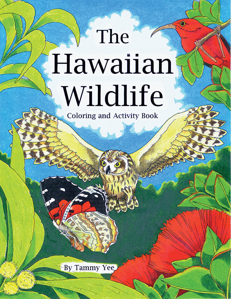 The Hawaiian Wildlife Coloring and Activity Book