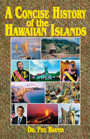 Concise History of the Hawaiian Islands, A