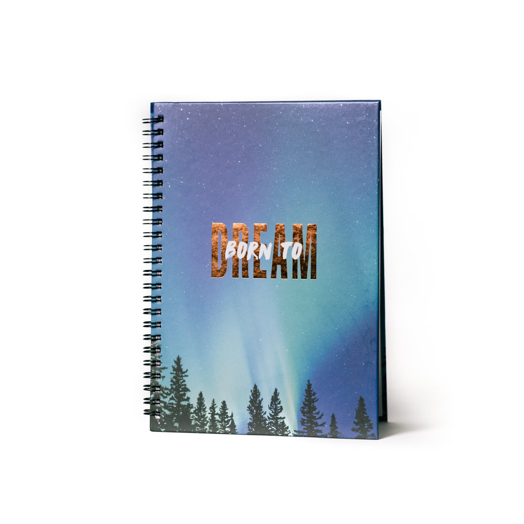 Born To Dream Journal