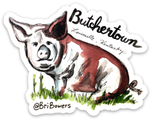 Butchertown Sticker