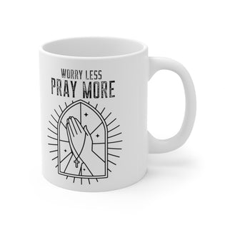 A Mug of Faith: Worry Less Pray More | Ceramic Mug 11oz