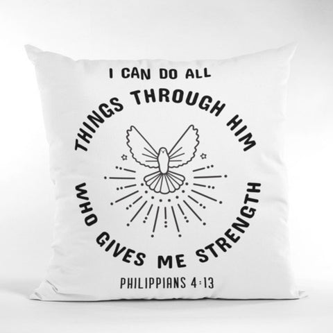 A Pillow Case of Faith: I Can Do All Things Through Who Gives Me Strength | Spun Polyester Square Pillow Case