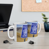 A Mug of Faith: Hold On for God Knows What He is Doing | Ceramic Mug 11oz