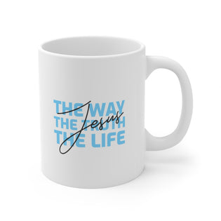 A Mug of Faith: Jesus (the Way, the Truth and the Life) | Ceramic Mug 11oz