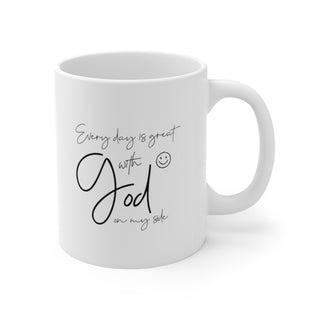 A Mug of Faith: Every Day is Great with God on my Side | Ceramic Mug 11oz