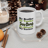 A Mug of Faith: Jesus Christ (Brother, Teacher, Messiah and Saviour) | Ceramic Mug 11oz