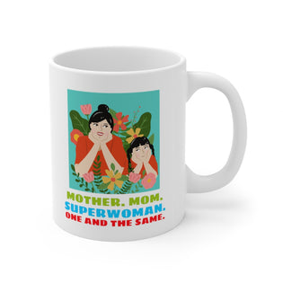 A Mug for Her: Mother. Mom. Superwoman. One and the same. | Mother's Day Mug | Birthday Mug | Keepsake Mug | Novelty Mug | Ceramic Mug 11oz