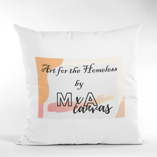 Art for the Homeless by MxA Canvas Pillow Case | Spun Polyester Square Pillow Case