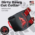 Dirty Dawg Cut Collar