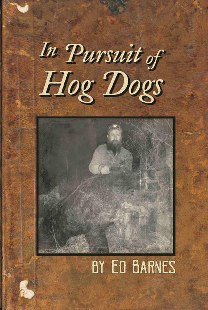 """In Pursuit of Hog Dogs"" Book"