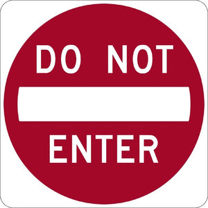 Do Not Enter - Signs Everywhere USA