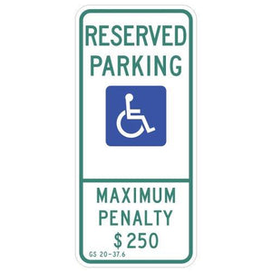 Handicap Reserved with Max Penalty - Signs Everywhere USA