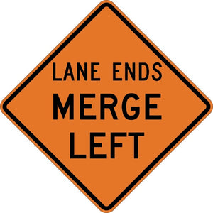 Lane Ends Merge Left - Signs Everywhere USA