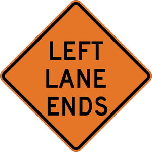 Left Lane Ends - Signs Everywhere USA